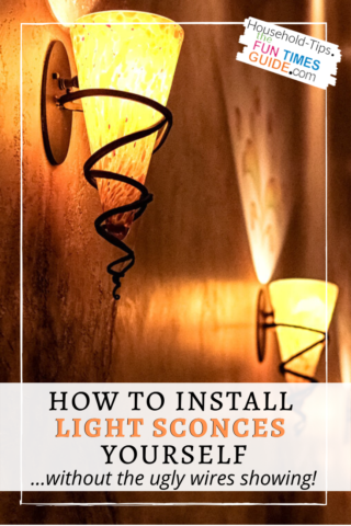 How to install light sconces yourself... without the ugly wires showing!