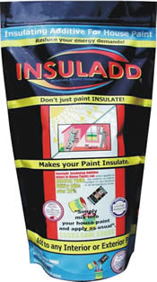 Insuladd Is A Paint Additive That Guaranteed To Reduce Your Heating And Cooling Bills